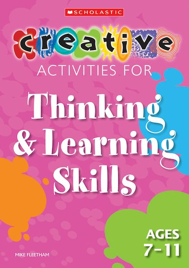 Thinking and Learning Skills Ages 7-11