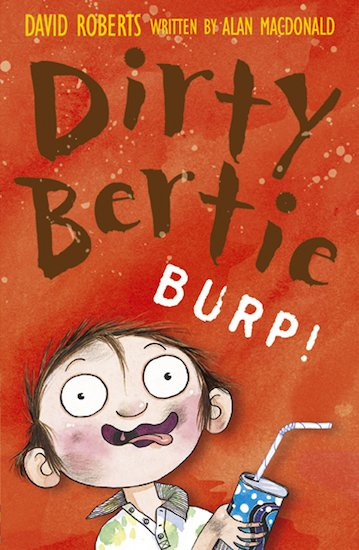 Dirty Bertie: Burp!