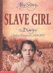 Slave Girl - The Diary of Clotee, Virginia, USA 1859