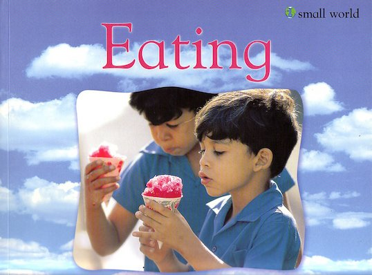 Small World: Eating