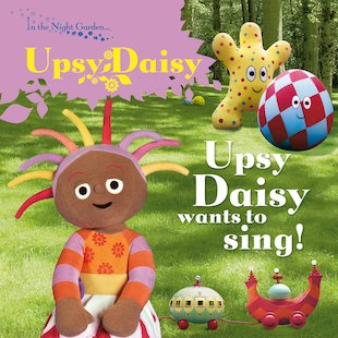 Upsy Daisy Wants to Sing!