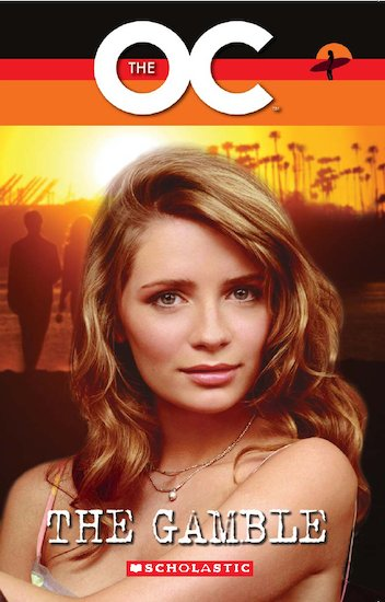 The OC: The Gamble