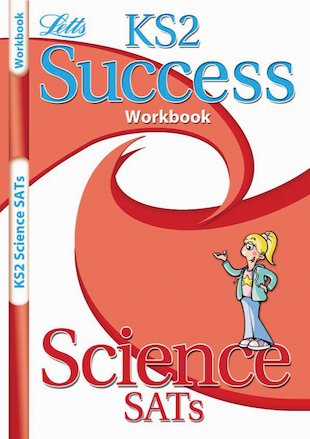 Letts Success Workbook: KS2 Science SATs