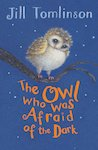 The Owl Who Was Afraid of the Dark x 6