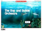 Sydney and the shipwreck: Bop and Bubble Orchestra