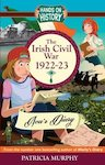 Hands-On History: The Irish Civil War 1922-23 - Ava's Diary