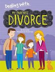 Dealing With: My Parents' Divorce