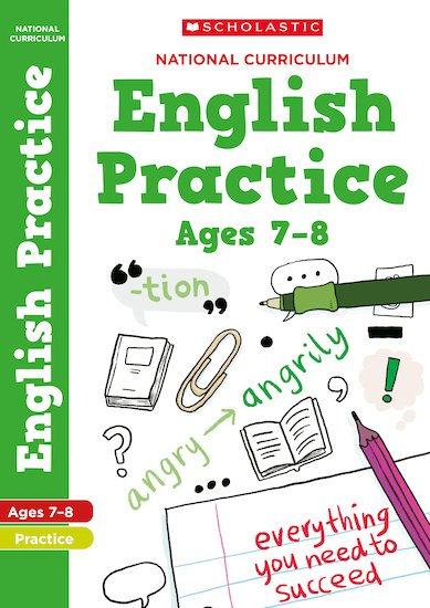 100 Practice Activities: National Curriculum English Practice Book for Year 3 x 30