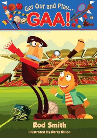 Get Out and Play... GAA!