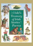 A Child's Treasury of Irish Stories and Poems