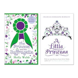 The Princess and the Suffragette with FREE A Little Princess