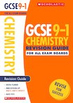 GCSE Grades 9-1: Chemistry Revision Guide for All Boards x 10