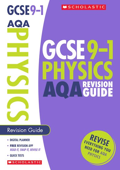 GCSE Grades 9-1: Physics AQA Revision Guide x 10