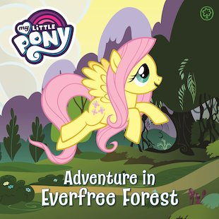 My Little Pony: Adventure in Evertree Forest