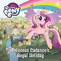 My Little Pony: Princess Cadance's Royal Holiday