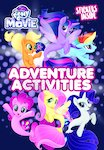The My Little Pony Movie: Adventure Activities