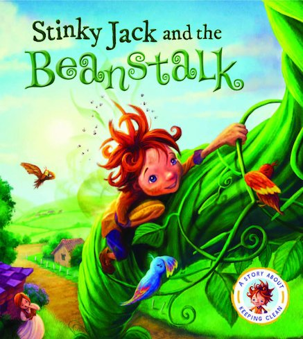 Fairy Tales Gone Wrong: Stinky Jack and the Beanstalk