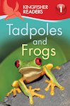 Kingfisher Readers: Tadpoles and Frogs