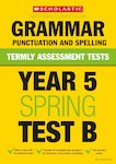Year 5 Grammar, Punctuation and Spelling Test B x 10