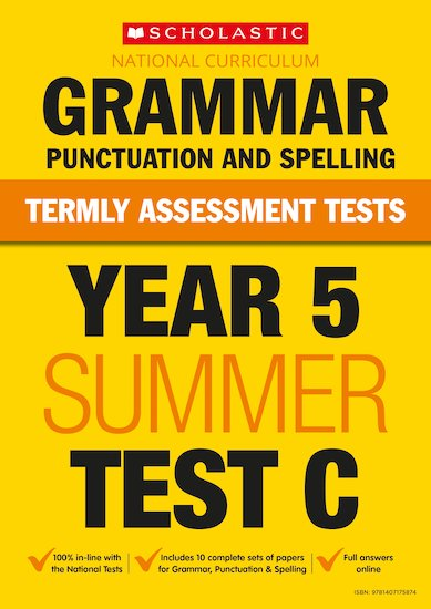 Year 5 Grammar, Punctuation and Spelling Test C x 10