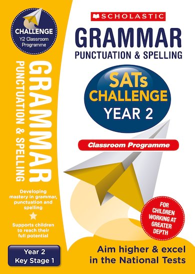 SATs Challenge: Grammar, Punctuation and Spelling Classroom Programme Pack  (Year 2)
