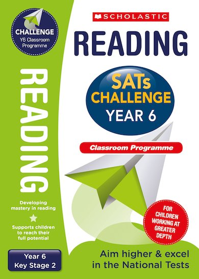 SATs Challenge: Reading Classroom Programme Pack (Year 6)