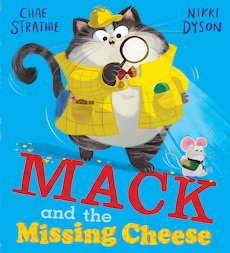 Mack and the Missing Cheese (PB)