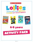 Scholastic Lollies Competition 2017 6-8 years Activity Pack. (34 pages)