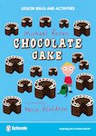 Chocolate Cake Lesson Ideas and Activities (12 pages)