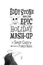Eddy stone and the epic holiday mash up extract 1659824