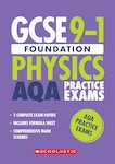 GCSE Grades 9-1: Foundation Physics AQA Practice Exams (2 papers)