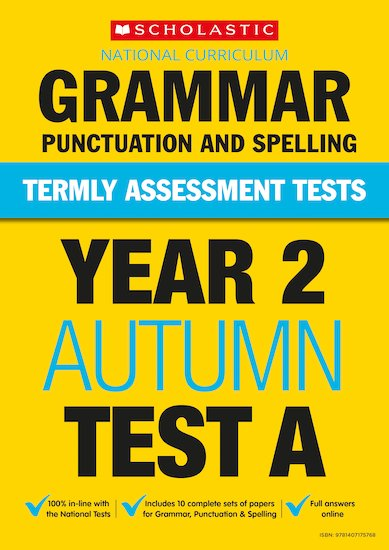 Termly Assessment Tests: Year 2 Grammar, Punctuation and Spelling Test A x 30