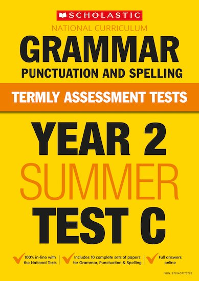 Termly Assessment Tests: Year 2 Grammar, Punctuation and Spelling Test C x 30