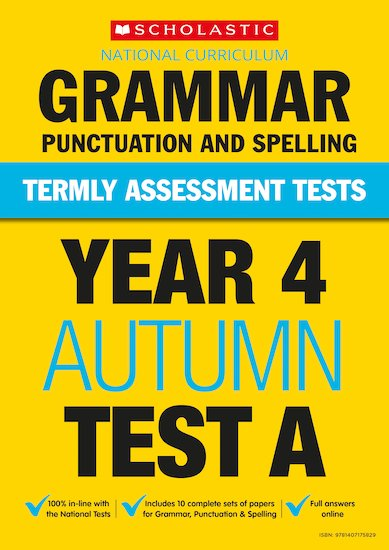 Termly Assessment Tests: Year 4 Grammar, Punctuation and Spelling Test A x 30
