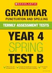 Termly Assessment Tests: Year 4 Grammar, Punctuation and Spelling Test B x 30