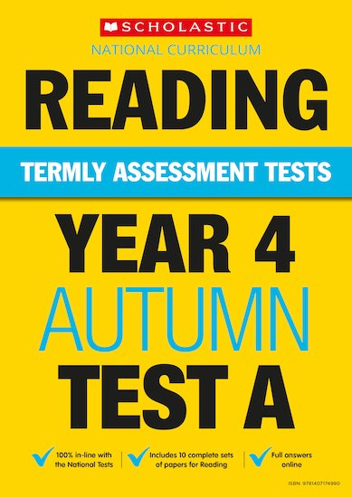 Termly Assessment Tests: Year 4 Reading Test A x 30