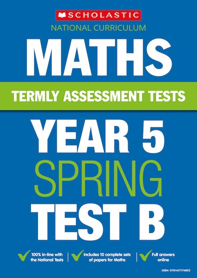 Termly Assessment Tests: Year 5 Maths Test B x 30