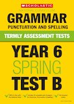 Termly Assessment Tests: Year 6 Grammar, Punctuation and Spelling Test B x 30