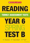 Termly Assessment Tests: Year 6 Reading Test B x 30