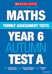 Termly Assessment Tests: Year 6 Maths Test A x 30