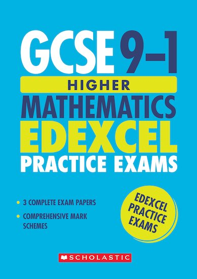 GCSE Grades 9-1: Higher Mathematics Edexcel Practice Exams (3 papers) x 30