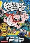 Captain Underpants and the Wrath of the Wicked Wedgie Woman COLOUR (HB)