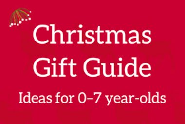 christmas gift guide - ideas for 0-7 year-olds.png