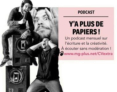 Y'a plus de papiers ! (podcast)