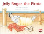PM Yellow: Jolly Roger, the Pirate (PM Storybooks) Level 6