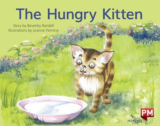 PM Yellow: The Hungry Kitten (PM Storybooks) Level 6