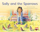 PM Yellow: Sally and the Sparrows (PM Storybooks) Level 7