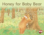 PM Blue: Honey for Baby Bear (PM Storybooks) Level 9