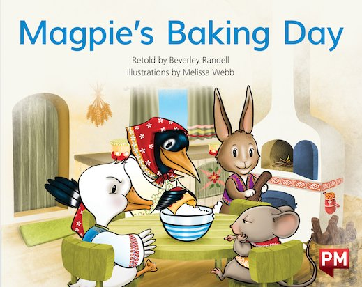 PM Blue: Magpie's Baking Day (PM Storybooks) Level 9
