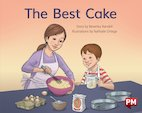PM Blue: The Best Cake (PM Storybooks) Level 10